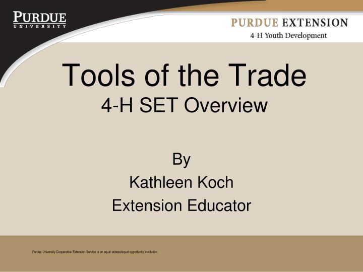 tools of the trade 4 h set overview n.