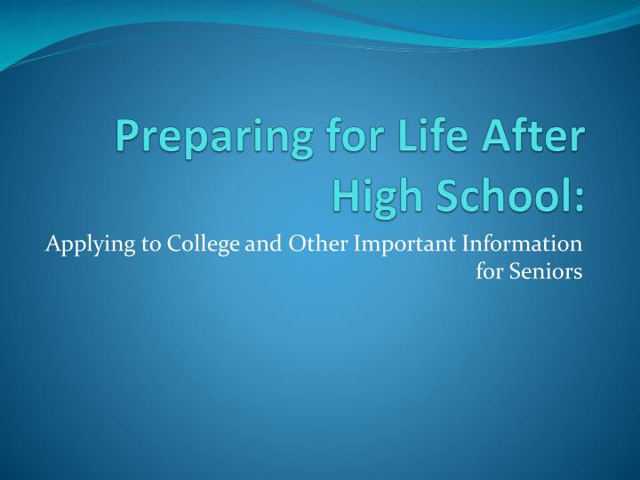 preparing for life after high school n.