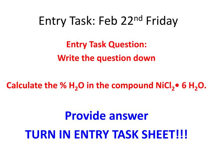 entry task feb 22 nd friday n.
