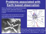 problems associated with earth based observation