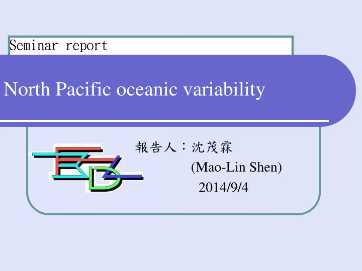 north pacific oceanic variability n.
