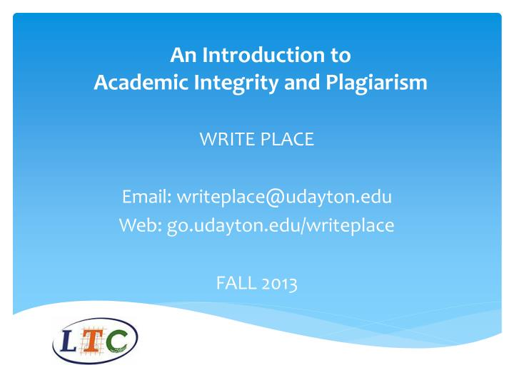 an introduction to academic integrity and plagiarism n.