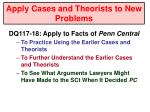 apply cases and theorists to new problems1