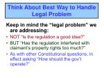 think about best way to handle legal problem