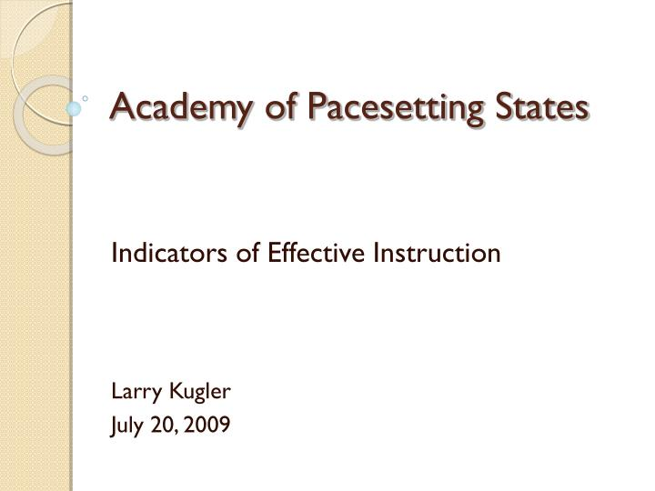 academy of pacesetting states n.