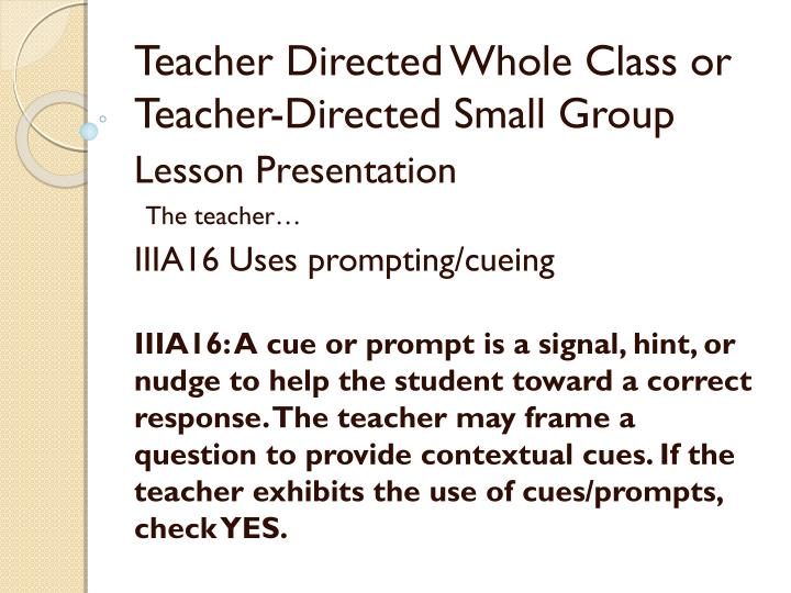 Teacher Directed Whole Class or Teacher-Directed Small Group