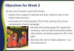 objectives for week 3