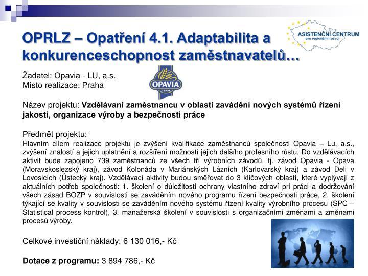 OPRLZ – Opatření 4.1. Adaptabilita a konkurenceschopnost zaměstnavatelů…