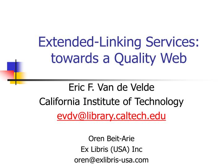 extended linking services towards a quality web n.