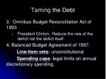 taming the debt