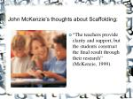 john mckenzie s thoughts about scaffolding