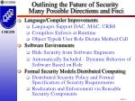 outlining the future of security many possible directions and foci