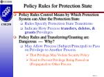 policy rules for protection state