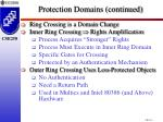 protection domains continued