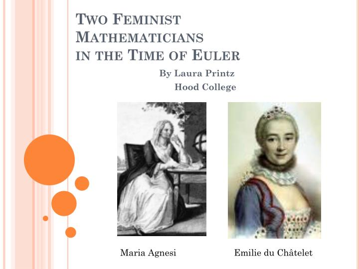 two feminist mathematicians in the time of euler n.