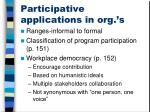 participative applications in org s