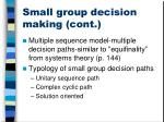 small group decision making cont