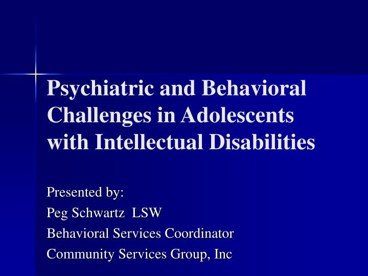 psychiatric and behavioral challenges in adolescents with intellectual disabilities n.