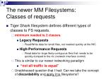 the newer mm filesystems classes of requests