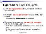 tiger shark final thoughts