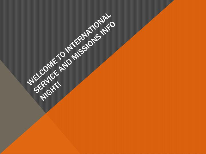 welcome to international service and missions info night n.