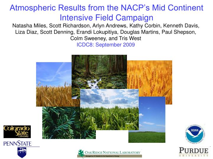 atmospheric results from the nacp s mid continent intensive field campaign n.