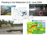 flooding in the midwestern u s june 2008