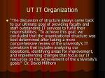 ut it organization