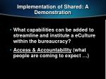 implementation of shared a demonstration