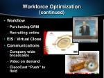 workforce optimization continued
