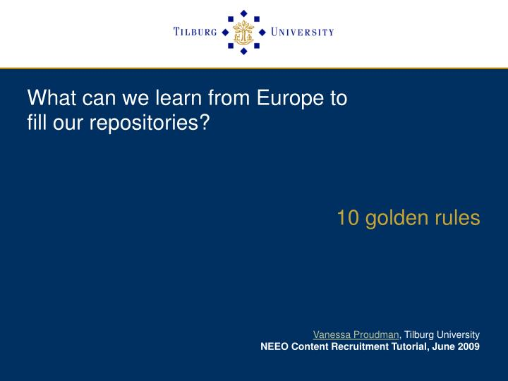 what can we learn from europe to fill our repositories n.