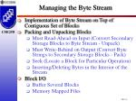 managing the byte stream