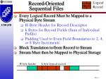 record oriented sequential files1