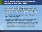 can a bidder always decrease the number of tranches bid