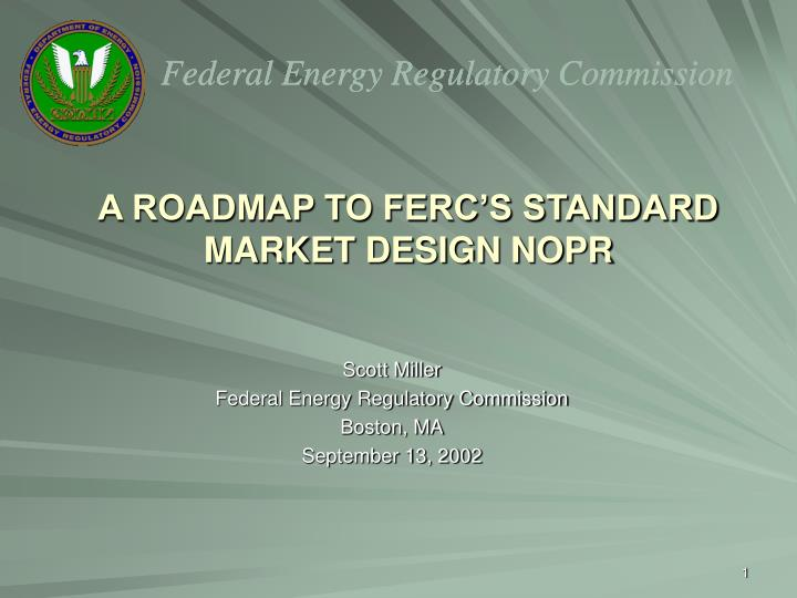 a roadmap to ferc s standard market design nopr n.