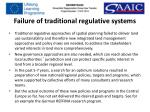 failure of traditional regulative systems