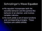 schrodinger s wave equation