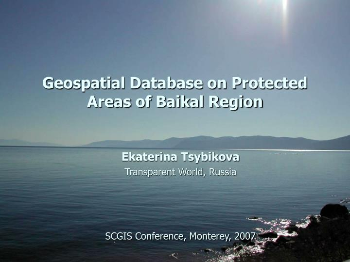 geospatial database on protected areas of baikal region n.