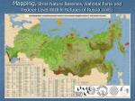 mapping strict nature reserves national parks and federal level wildlife refuges of russia 2005