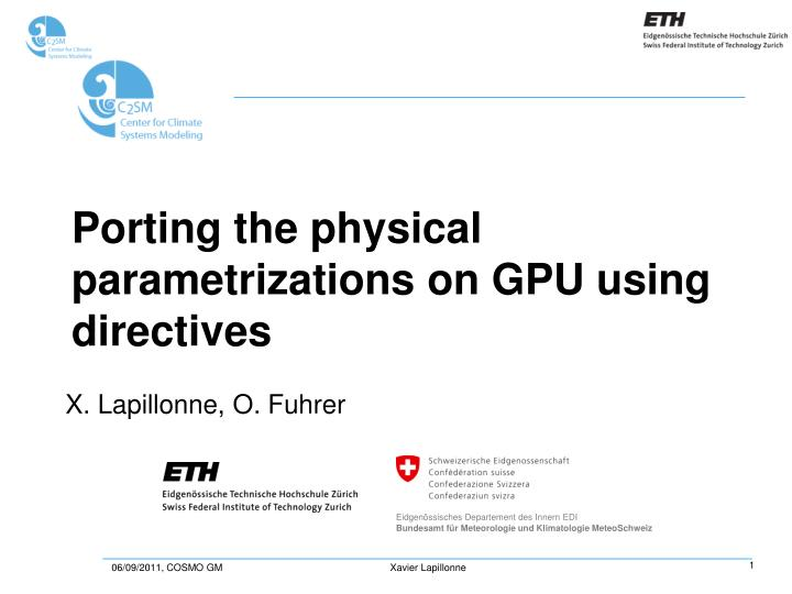 porting the physical parametrizations on gpu using directives n.
