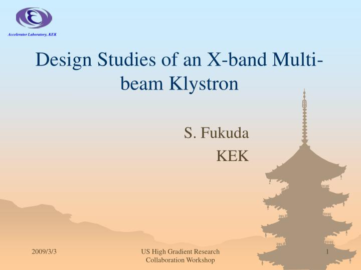 design studies of an x band multi beam klystron n.