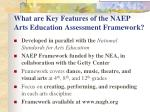 what are key features of the naep arts education assessment framework
