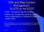 xml and web content management to dtd or not dtd