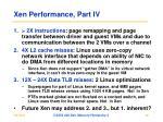 xen performance part iv