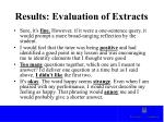 results evaluation of extracts