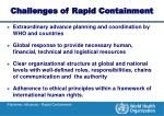 challenges of rapid containment