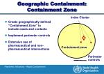 geographic containment containment zone