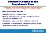 perimeter controls in the containment zone