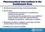 pharmaceutical interventions in the containment zone