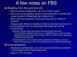 a few notes on fbs